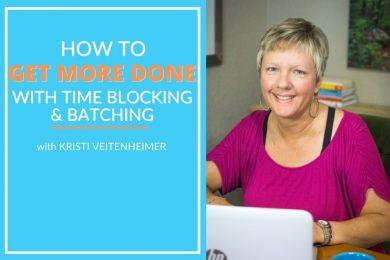 Kristi Veitenheimer discusses time blocking and task batching
