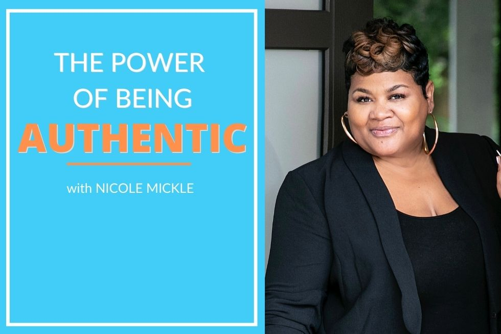 How to be authentic with Nicole Mickle